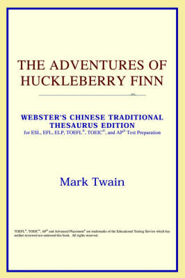 The Adventures of Huckleberry Finn (Webster's Chinese-Simplified Thesaurus Edition) (Paperback)