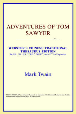 Adventures of Tom Sawyer (Webster's Chinese-Simplified Thesaurus Edition) (Paperback)