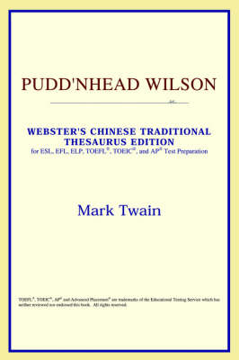 Pudd'nhead Wilson (Webster's Chinese-Simplified Thesaurus Edition) (Paperback)