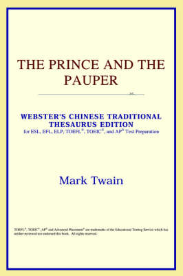 The Prince and the Pauper (Webster's Chinese-Simplified Thesaurus Edition) (Paperback)