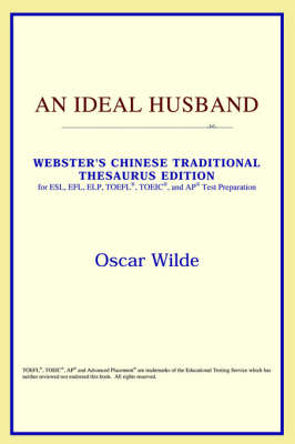 An Ideal Husband (Webster's Chinese-Simplified Thesaurus Edition) (Paperback)