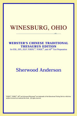 Winesburg, Ohio (Webster's Chinese-Simplified Thesaurus Edition) (Paperback)