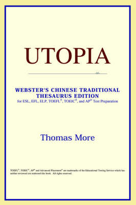 Utopia (Webster's Chinese-Simplified Thesaurus Edition) (Paperback)