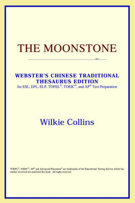 The Moonstone (Webster's Chinese-Simplified Thesaurus Edition) (Paperback)