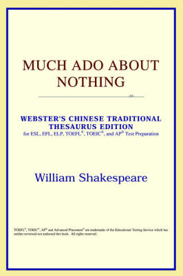 Much ADO about Nothing (Webster's Chinese-Simplified Thesaurus Edition) (Paperback)