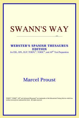 Swann's Way (Webster's Spanish Thesaurus Edition) (Paperback)