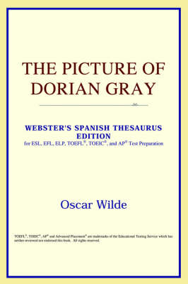 The Picture of Dorian Gray (Webster's Spanish Thesaurus Edition) (Paperback)