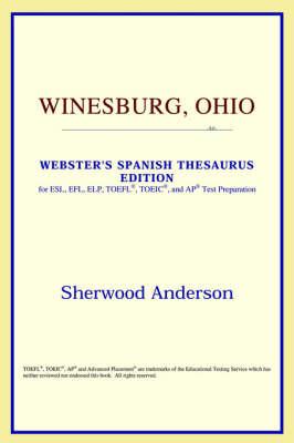 Winesburg, Ohio (Webster's Spanish Thesaurus Edition) (Paperback)