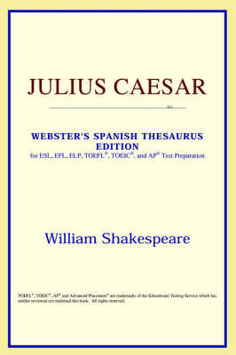 Julius Caesar (Webster's Spanish Thesaurus Edition) (Paperback)