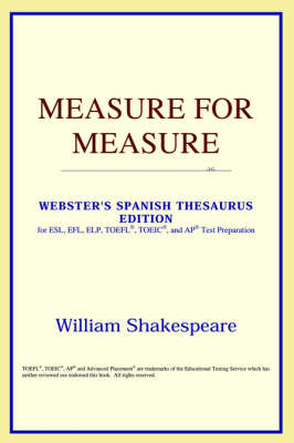 Measure for Measure (Webster's Spanish Thesaurus Edition) (Paperback)