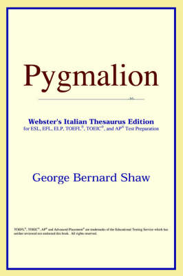 Pygmalion (Webster's Italian Thesaurus Edition) (Paperback)