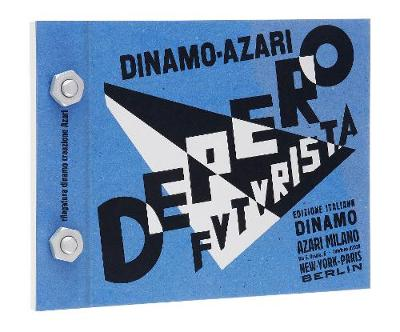 The Bolted Book (Depero Futurista): Facsimile Edition (Hardback)