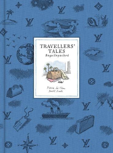Travellers' Tales: Bags Unpacked (Hardback)
