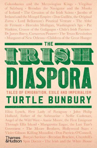 The Irish Diaspora: Tales of Emigration, Exile and Imperialism (Hardback)