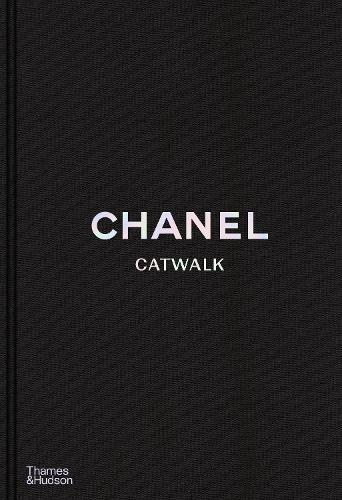 Chanel Catwalk: The Complete Collections - Catwalk (Hardback)