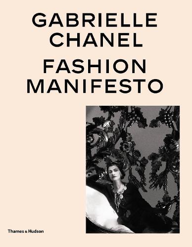 Gabrielle Chanel: Fashion Manifesto (Hardback)
