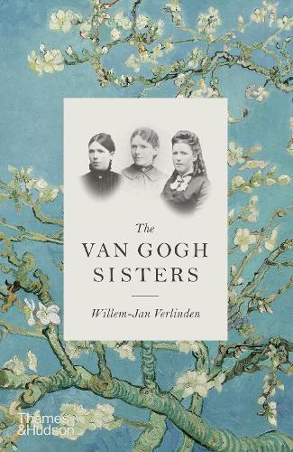 The Van Gogh Sisters (Hardback)