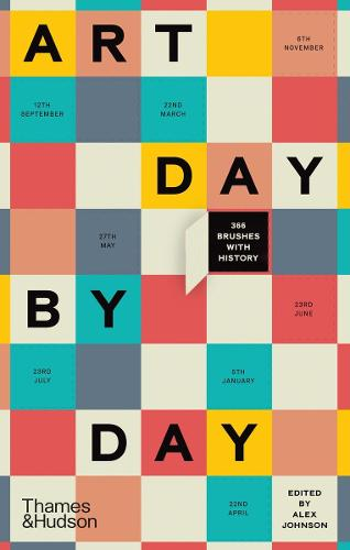Art Day by Day: 366 Brushes with History (Hardback)
