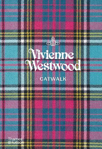 Vivienne Westwood Catwalk: The Complete Collections - Catwalk (Hardback)