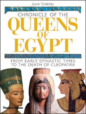 Chronicle of the Queens of Egypt: From Early Dynastic Times (Hardback)