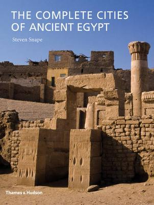 Complete Cities of Ancient Egypt (Hardback)