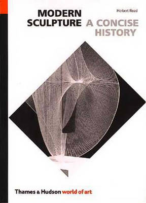 Modern Sculpture: A Concise History - World of Art (Paperback)