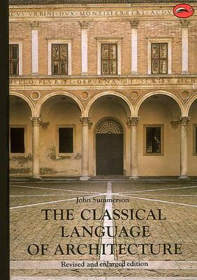 The Classical Language of Architecture - World of Art (Paperback)