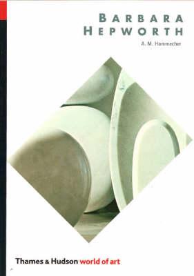 Barbara Hepworth - World of Art S. (Paperback)
