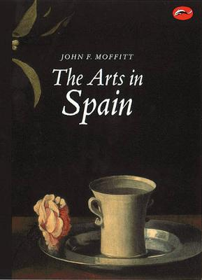 The Arts in Spain - World of Art (Paperback)