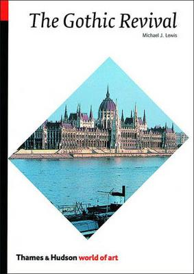 The Gothic Revival - World of Art (Paperback)