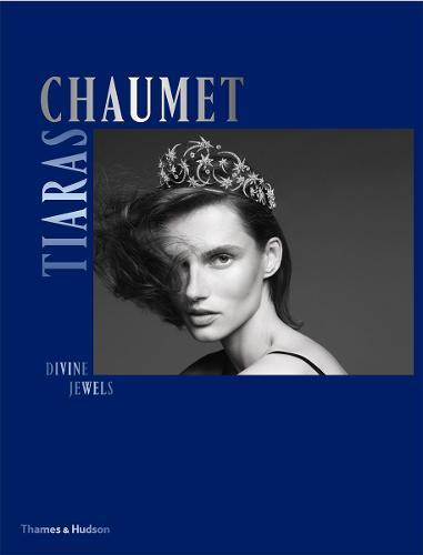 Chaumet Tiaras: Divine Jewels (Hardback)