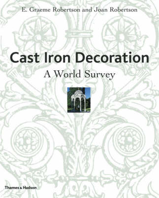 Cast Iron Decoration: A World Survey (Hardback)