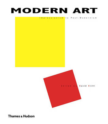 Modern Art: Impressionism to Post-Modernism (Hardback)