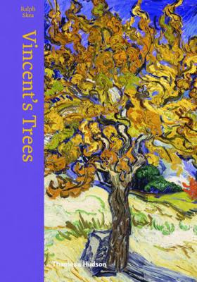 Vincent's Trees: Paintings and Drawings by Van Gogh (Hardback)
