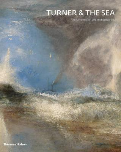 Turner & the Sea (Hardback)
