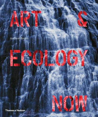 Art & Ecology Now (Paperback)