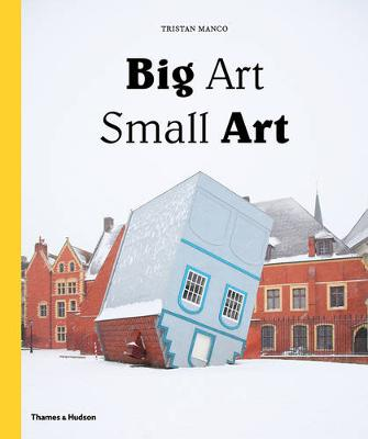Big Art / Small Art (Hardback)