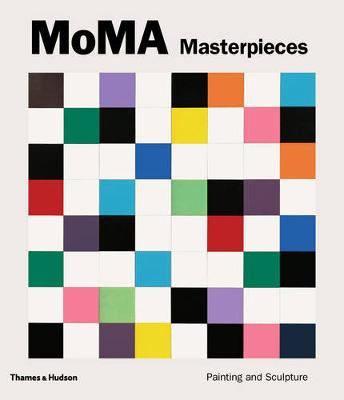 MoMA Masterpieces: Painting and Sculpture (Hardback)