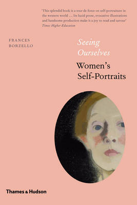 Seeing Ourselves: Women's Self-Portraits (Hardback)