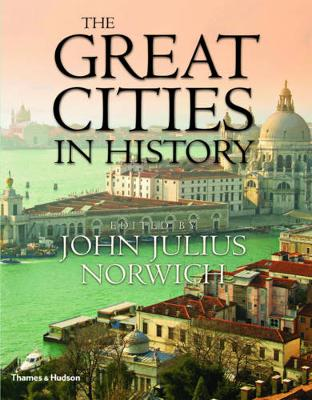The Great Cities in History (Hardback)