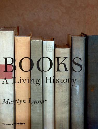 Books: A Living History (Hardback)