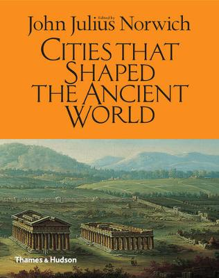 Cities That Shaped the Ancient World (Hardback)