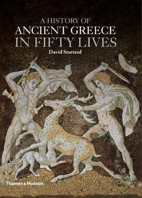 A History of Ancient Greece in Fifty Lives (Hardback)