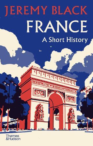 France: A Short History (Hardback)