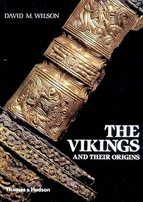 The Vikings and their Origins: Scandinavia in the First Millennium (Paperback)