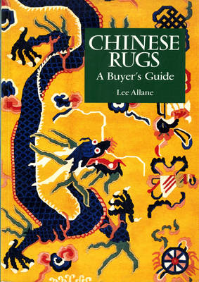 Chinese Rugs: A Buyer's Guide (Paperback)
