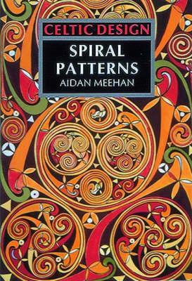 Spiral Patterns - Celtic Design S. (Paperback)