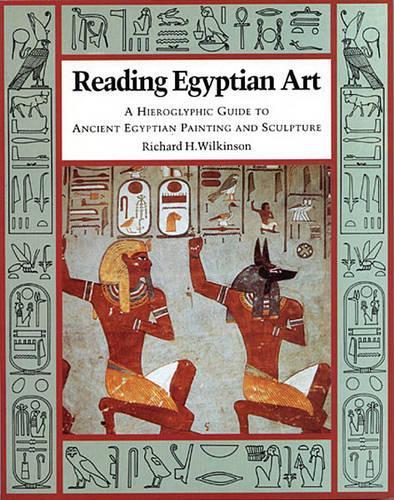 Reading Egyptian Art (Paperback)