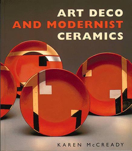 Art Deco and Modernist Ceramics (Paperback)