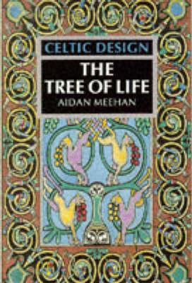 Celtic Design: The Tree of Life - Celtic Design (Paperback)